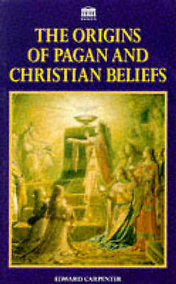 The Origins of Pagan and Christian Beliefs-ExLibrary