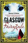 Glasgow Fairytale by Alastair D. McIver (Paperback, 2010)