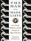 The Man Who Made Lists: Love, Death, Madness, and the Creation of Roget's Thesaurus by Joshua C. Kendall (CD-Audio, 2008)