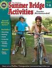 Summer Bridge Activities(r), Grades 7 - 8 by Summer Bridge Activities (Paperback / softback, 2013)