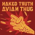 Avian Thug von Naked Truth (2016)