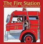 The Fire Station by Robert Munsch (Paperback, 1983)