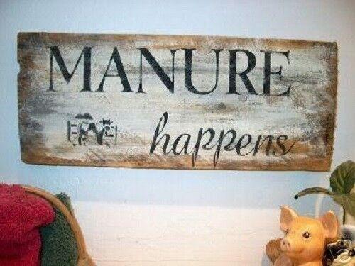Primitive Sign Manure Happens Cow Humerous Sign