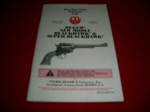 Ruger New Model Blackhawk and Super Blackhawk Instruction Manual