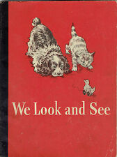 Dick and Jane Book 1946 WE LOOK AND SEE Spot Puff Grade School Reader