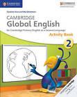 Cambridge Global English Stage 2 Activity Book by Caroline Linse, Elly Schottman (Paperback, 2014)