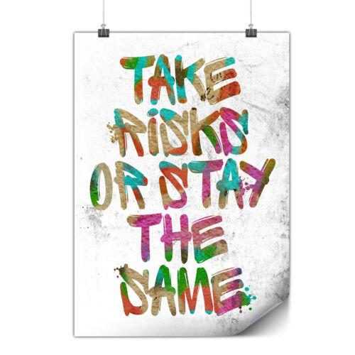 Take Risk Life Fashion Matte//Glossy PosterWellcoda