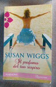 IL-PROFUMO-DEL-TUO-RESPIRO-WIGGS-SUSAN-HARLEQUIN-MONDADORI-2010