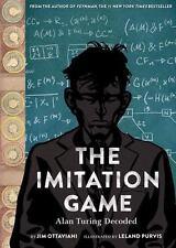 The Imitation Game: Alan Turing Decoded (2016) NEW! Jim Ottaviani, Leland Purvis