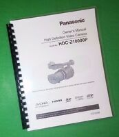 Laser Printed Panasonic Hdc-z10000p Pc Video Camera 160 Page Owners Manual Guide