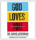 God Loves You: He Always Has--He Always Will by Dr David Jeremiah (CD-Audio, 2012)