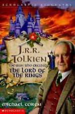 J. R. R. Tolkien : The Man Who Created the Lord of the Rings by Michael Coren...