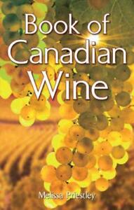 Book-of-Canadian-Wine-by-Priestley-Melissa-NEW-Book-Paperback-FREE-amp-Fast-D