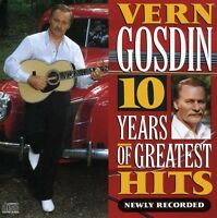 Vern Gosdin - 10 Years Of Greatest Hits [new Cd]
