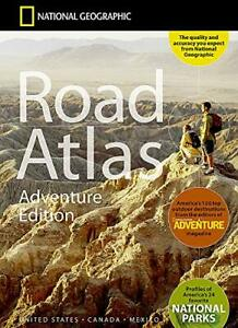 National Geographic Road Atlas 2021 Adventure Edtion United States Canada Mexico
