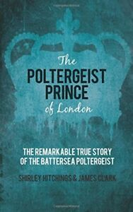 The-Poltergeist-Prince-of-London-The-Remarkable-True-Story-Of-The