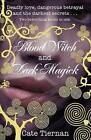Blood Witch and Dark Magick by Cate Tiernan (Paperback, 2008)