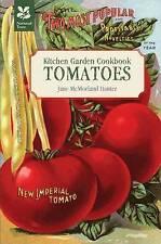 Kitchen Garden Cookbook: Tomatoes by Jane McMorland-Hunter (Paperback, 2011)