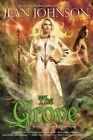 The Grove: A Guardians of Destiny Novel by Jean Johnson (Paperback, 2014)