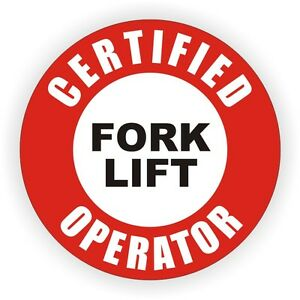 Certified Fork Lift Operator Hard Hat Decal - Helmet Sticker Fork Lift Tow Motor
