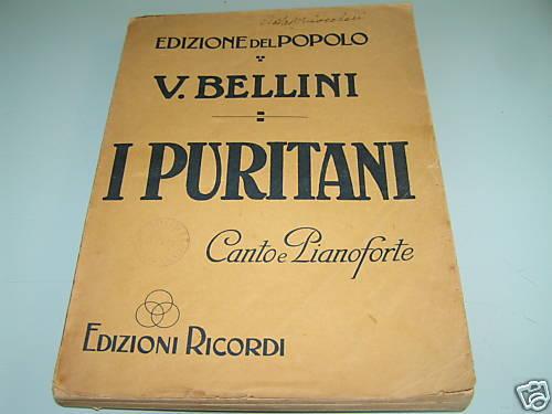 ANTIQUE ITALIAN SHEET MUSIC TAB BOOK - Bellini I Puritani canto e pianoforte