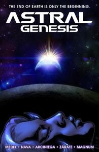 ASTRAL-GENESIS-hardcover-graphic-novel-Sci-fi-action-adventure-Ariel-Medel
