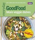 Good Food: More Veggie Dishes von Sharon Brown (2012, Taschenbuch)