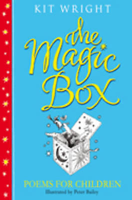 1 of 1 - THE MAGIC BOX: POEMS FOR CHILDREN, Wright, Kit, New Book