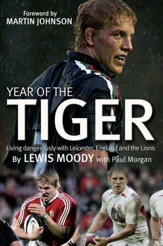 Year of the Tiger: Living Dangerously with Leicester, England and the Lions,Lew