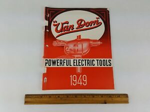 Vintage Antique 1949 Van Dorn Power Tool Catalog Ad Book Old Tool