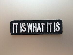 It-Is-What-It-Is-Patch-Iron-On-Badge-Biker-Aussie-Rider-Embroidered