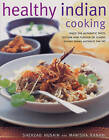 Healthy Indian Cooking by Shehzad Husain, Manisha Kanani (Paperback, 2014)