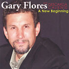 A New Beginning by Gary Flores (CD, Apr-2005, Gary Flores and Descarga Calient)