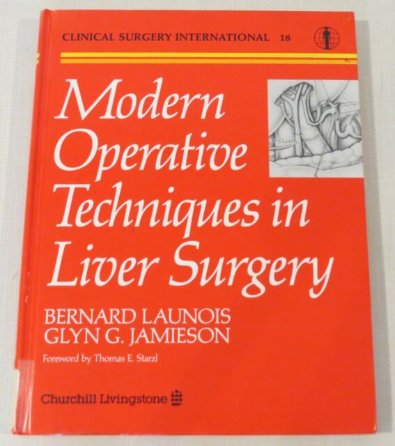 Modern Operative Techniques in Liver Surgery, Launois & Jamieson, hardcover