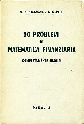 M. Montagnana - G. Garelli = 50 PROBLEMI DI MATEMATICA ...