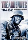 The Ardennes, 1944-1945 : Hitler's Winter Offensive by Christer Bergström (2014, Hardcover)