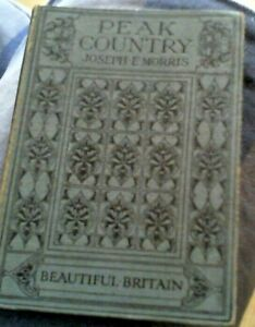 Beautiful-Britain-Peak-Country-by-Joseph-E-Morris-Hardback-1914