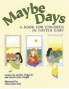 Maybe-Days-A-Book-for-Children-in-Foster-Care-by-Wilgocki-Jennifer-Paperback