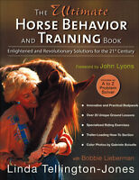 Ultimate Horse Behavior & Training Book-linda Tellington Jones Complete Edition