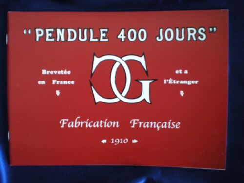 Claude Grivolas 1910 400 Day Anniversary Clock Catalog Reprint