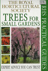 Trees for Small Gardens by Royal Horticultural Society (Paperback, 2000)