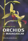 Field Guide to the Orchids of Madagascar by Phillip Cribb, Johan Hermans (Hardback, 2009)