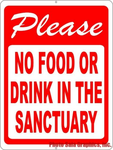 Size Options Please No Food or Drink in the Sanctuary Sign Church Rules Signs