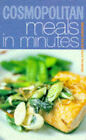 Cosmopolitan  Meals in Minutes by Richard Ehrlich (Paperback, 1998)
