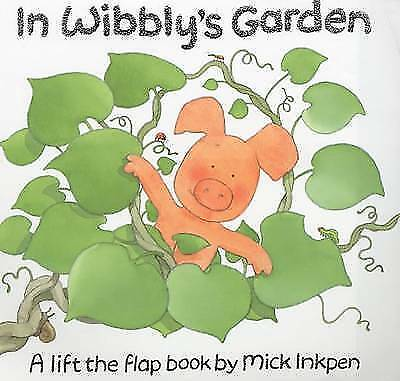 In Wibbly's Garden (Wibbly Pig), Inkpen, Mick, Acceptable Book