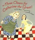 Three Cheers for Catherine The Great - Best Cari Paperback 6 Aug 2003