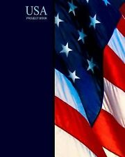 World Cultures Ser.: USA Project Book : American Flag by Smart Bookx (2013,...