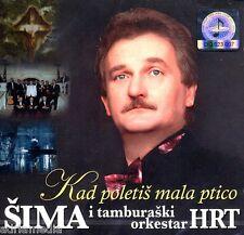 SIMA JOVANOVAC CD Kad poletis mala ptico Slavonija Becari Folk Hrvatska Hit HRT