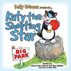Katy the Shooting Star by Glyn Walden, Kelly Holmes (Paperback, 2008)