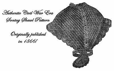 Civil War Crochet Cloak Pattern 1867 Antebellum Victorian Historical Village DIY
